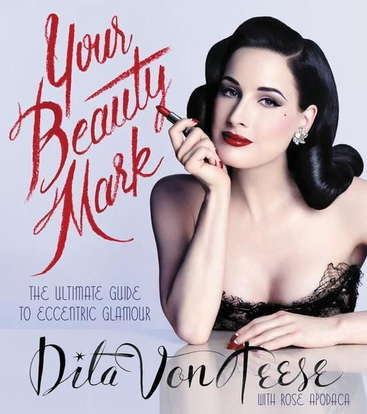 dita-von-teese-your-beauty-mark-cover